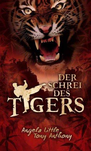 Der Schrei des Tigers
