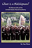 What is a Midshipman? All About Life at the United States Naval Academy
