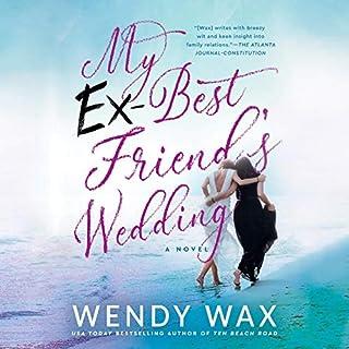 My Ex-Best Friend's Wedding audiobook cover art