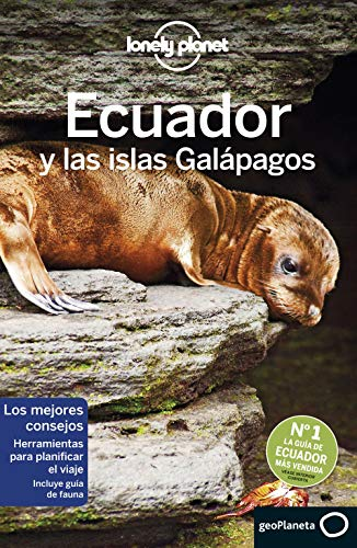 Ecuador y las islas Galápagos 7 (Guías de País Lonely Planet)