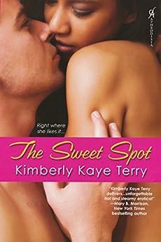 Sweet Spot by [Kimberly Kaye Terry]