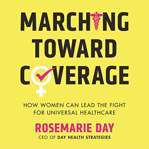 Marching Toward Coverage audiobook cover art