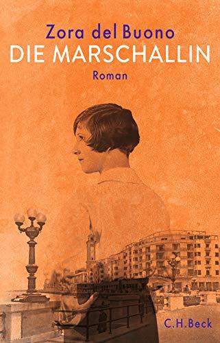 Die Marschallin: Roman