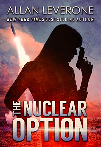 The Nuclear Option (Tracie Tanner Thrillers Book 8) by [Allan Leverone]