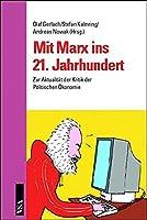 Mit Marx ins 21. Jh.