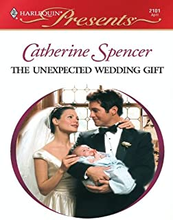 THE UNEXPECTED WEDDING GIFT (His Baby Book 2101)