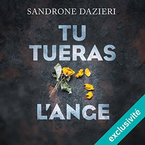 [EBOOKS AUDIO] [Livre Audio] Sandrone Dazieri - Tu tueras l'ange [2017] [mp3 64kbps]