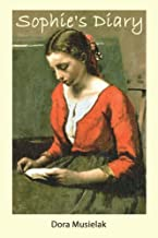 Sophie's Diary: A Historical Fiction