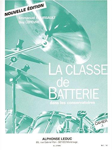 Emmanuel Boursault-La Classe de Batterie dans les Conservatoires 3-BOOK+PART