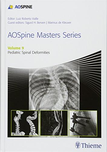 AO Spine Masters Series, Volume 9: Pediatric Spine Deformities