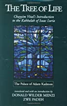 The Tree of Life: The Palace of Adam Kadmon - Chayyim Vital's Introduction to the Kabbalah of Isaac Luria