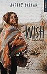 Wish - tome 1 Suda Kaye par Carlan