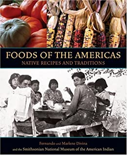 Food of the Americas: Native Recipes and Traditions