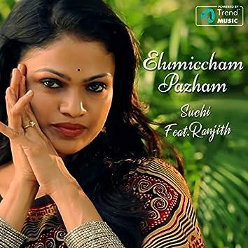 Elumiccham Pazham (feat. Ranjith)