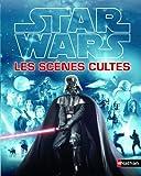Star Wars, Les scènes cultes