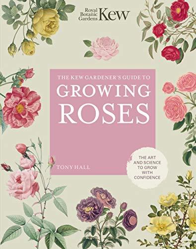 The Kew Gardener's Guide to Growing...