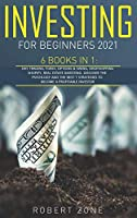Investing For Beginners 2021: 6 Books in 1: Day Trading, Forex, Options And Swing, Dropshipping Shopify, Real Estate Investing. Discover The Psychology And The Best 7 Strategies To Become a Profitable Investor
