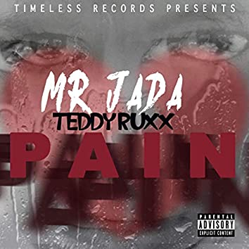 Pain (feat. TeddyRuxx)