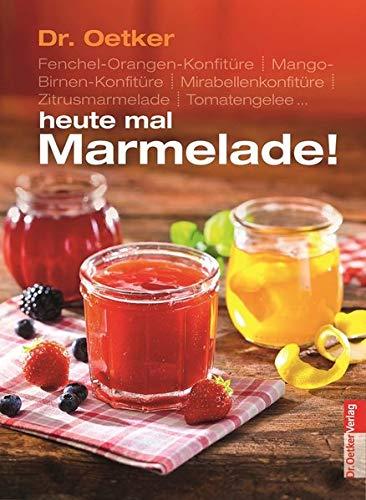 Heute mal Marmelade