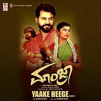 """Yaake Heege (Female) [From """"Manjra""""]"""
