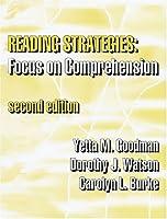 Reading Strategies: Focus on Comprehension