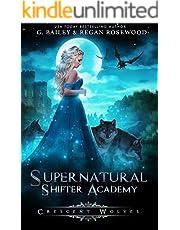 Crescent Wolves (Supernatural Shifter Academy Book 1)