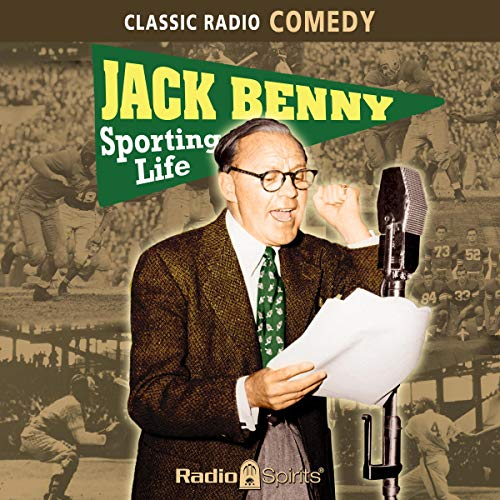 Jack Benny: The Sporting Life audiobook cover art