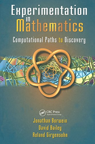 Experimentation in Mathematics: Computational Paths to Discovery (English Edition)