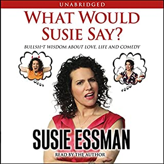 What Would Susie Say? audiobook cover art