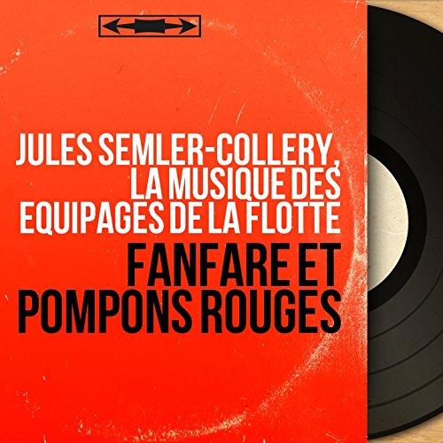 Fanfare et pompons rouges (Mono Version)