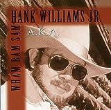 Songtexte von Hank Williams, Jr. - aka Wham Bam Sam