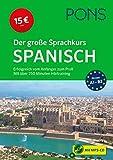 PONS Der große Sprachkurs Spanisch: Erfolgreich vom Anfänger zum Profi - mit über 250 Minuten Hörtraining