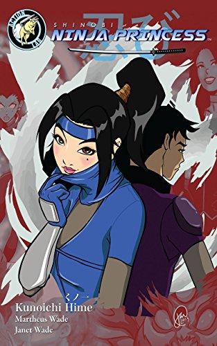 Ninja Princess: Shinobi Vol.1 (TPB) (English Edition)