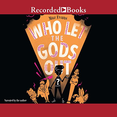 Who Let the Gods Out? audiobook cover art