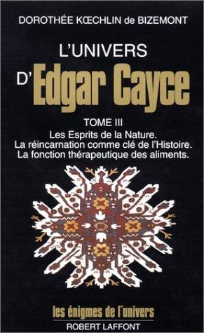 L'univers d'Edgar Cayce, tome 3
