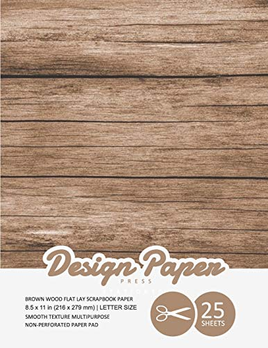 Compare Textbook Prices for Brown Wood Flat Lay Scrapbook Paper: Decorative Scrapbooking Paper for Crafting, Card Making, Decorations, Collage, Printmaking, 8.5x11, 25 Pack, Wood ... Specialty Paper Pad Stationery Paper  ISBN 9781698580302 by Design Paper Press