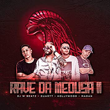 Rave da Meduza 2 (feat. MC Duartt, MC Hollywood & MC Madan) (Remix)