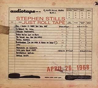 Just Roll Tape: April 26, 1968 by Stills, Stephen (2007) Audio CD