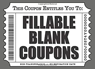 Fillable Blank Coupons: Notebook of DIY Ticket Style Voucher Templates