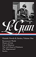 Ursula K. Le Guin: Hainish Novels and Stories Vol. 1 (LOA #296): Rocannon's World / Planet of Exile / City of Illusions / The Left Hand of Darkness / The Dispossessed / stories (Library of America Ursula K. Le Guin Edition)