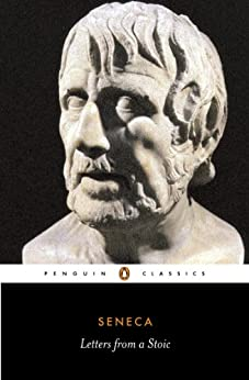 Letters from a Stoic: Epistulae Morales Ad Lucilium (Classics S.) by [Seneca, Robin Campbell]