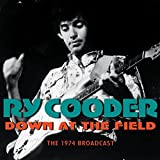 Down at the Field by Ry Cooder
