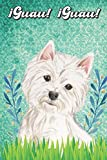 ¡Guau! ¡Guau!: Westie Notebook and Journal for Dog Lovers