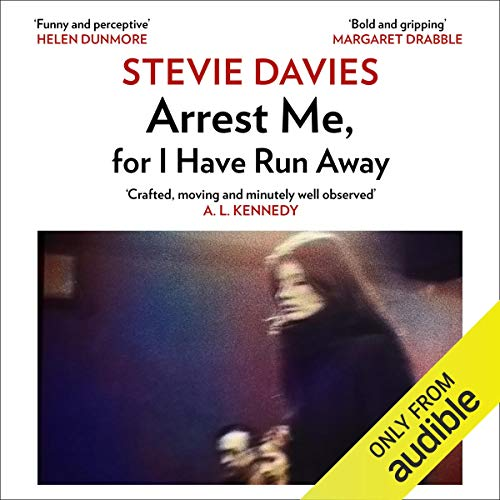 Arrest Me, for I Have Run Away audiobook cover art
