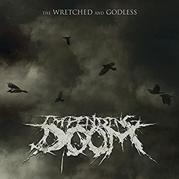 The Wretched and Godless