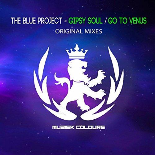 Gipsy Soul / Go To Venus EP