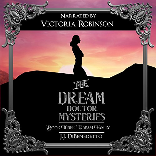 Dream Family: Dreams, Book 4 audiobook cover art