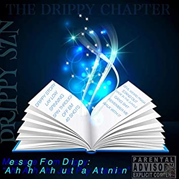 Drippy Chapter