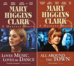Mary Higgins Clark - A Mystery Movie : All Around The Town / Loves Music, Loves to Dance (2 pack)