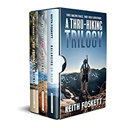 A Thru-Hiking Trilogy: A Three Book Boxset by [Keith Foskett]